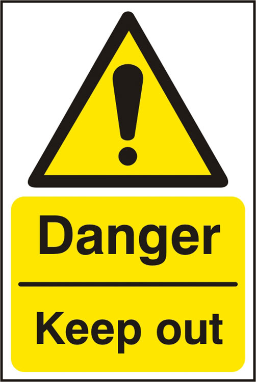 DANGER KEEP OUT SIGN - BSS11227