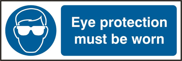 EYE PROTECTION MUST BE WORN SIGN - BSS11396